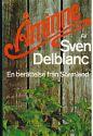 """""""Åminne En berättelse från Sörmland"""" av Sven Delblanc"""