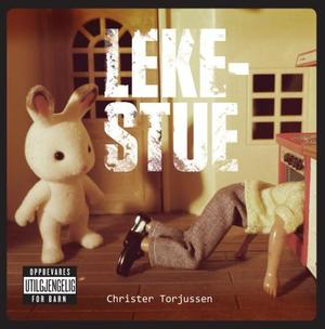 """""""Lekestue"""" av Christer Torjussen"""