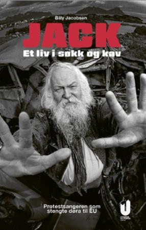 """""""Jack. Et liv i søkk og kav - protestsangeren som stengte døra til EU"""" av Billy Jacobsen"""
