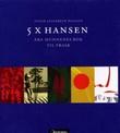 """""""5 x Hansen fra Munnenes bok til Trask"""" av Inger Elisabeth Hansen"""
