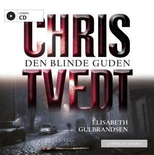 """""""Den blinde guden"""" av Chris Tvedt"""