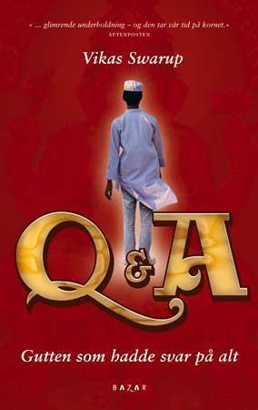 """""""Q og A - gutten som hadde svar på alt"""" av Vikas Swarup"""
