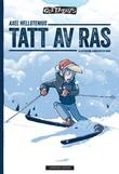 """""""Tatt av ras"""" av Axel Hellstenius"""