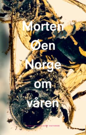 """""""Norge om våren - roman"""" av Morten Øen"""