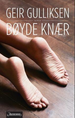 """""""Bøyde knær - roman"""" av Geir Gulliksen"""
