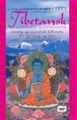 """""""Tibetansk legekunst og livsvisdom - åndelig og medisinsk helbredelse for sjel, kropp og sinn"""" av Christopher Hansard"""