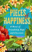 """""""Pieces of happiness - a novel of friendship, hope and chocolate"""" av Anne Ostby"""