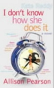 """""""I don't know how she does it - a comedy about failure, a tragedy about success"""" av Allison Pearson"""