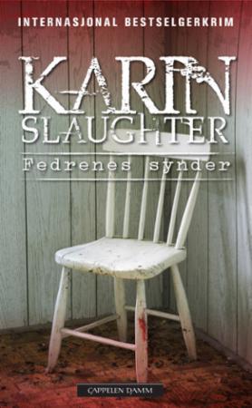 """""""Fedrenes synder"""" av Karin Slaughter"""