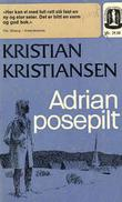 """""""Adrian Posepilt ; Vårherres blindebukk ; I den sorte gryte"""" av Kristian Kristiansen"""