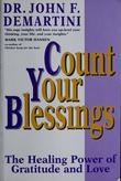"""""""Count Your Blessings - The Healing Power of Gratitude and Love"""" av Dr. John F. Demartini"""