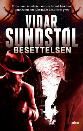 """""""Besettelsen - thriller"""" av Vidar Sundstøl"""