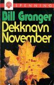"""""""Dekknavn November"""" av Bill Granger"""