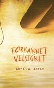 """""""Forbannet velsignet"""" av Anne Ch. Østby"""