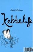 """""""Kebbelife"""" av Mette K. Hellenes"""