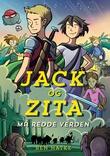 """""""Jack og Zita må redde verden"""" av Ben Hatke"""