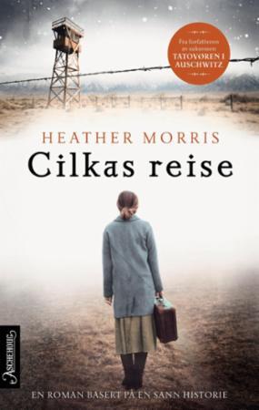 """""""Cilkas reise"""" av Heather Morris"""
