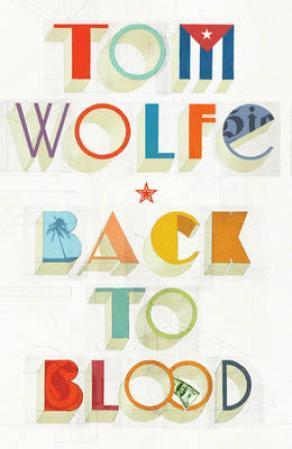 """""""Back to blood"""" av Tom Wolfe"""