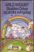 """""""Skalden Odvar og andre svingslag"""" av Arild Nyquist"""