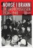 """""""Norge i brann Oxfordbevegelsen 1934-1940"""" av Helje Kringlebotn Sødal"""