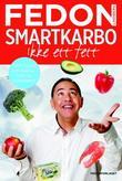 """""""Smartkarbo - ikke ett fett sannheten om sukker, fett og kolesterol"""" av Fedon A. Lindberg"""
