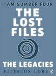 """The lost files - the legacies"" av Pittacus Lore"
