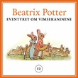 """Eventyret om Vimsekaninene"" av Beatrix Potter"