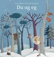 """""""Du og eg"""" av Erna Osland"""