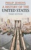 """A History of the United States, Third Edition (Palgrave Essential Histories)"" av Philip Jenkins"