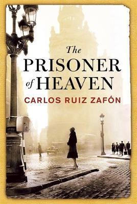 """The prisoner of heaven - shadow of the wind 3"" av Carlos Ruiz Zafón"