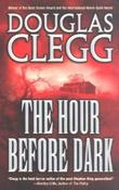 """The Hour Before Dark"" av Douglas Clegg"