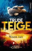"""""""Noen vet"""" av Trude Teige"""