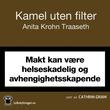 """""""Kamel uten filter"""" av Anita Krohn Traaseth"""