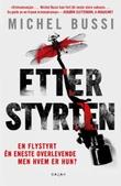 """""""Etter styrten"""" av Michel Bussi"""