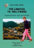"""""""Frå Lonevåg til Hollywood - bygdeurbanist med skrivekløe"""" av Kurt Olav Helle"""