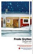 """""""Saganatt - roman"""" av Frode Grytten"""