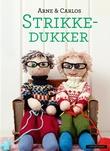 """""""Strikkedukker"""" av Arne Nerjordet"""