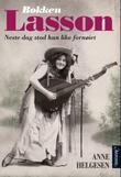"""""""Bokken Lasson - næste dag stod hun like fornøiet"""" av Anne Helgesen"""