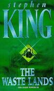 """The dark tower 3 - the waste lands"" av Stephen King"