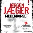 """""""Ridderkorset"""" av Jørgen Jæger"""