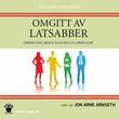 """""""Omgitt av latsabber"""" av Thomas Erikson"""