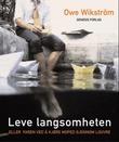 """""""Leve langsomheten - eller faren ved å kjøre moped gjennom Louvre"""" av Owe Wikström"""