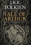 """The fall of Arthur"" av J.R.R. Tolkien"