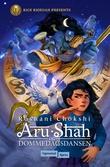 """""""Aru Shah og dommedagsdansen"""" av Roshani Chokshi"""