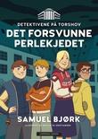 """""""Det forsvunne perlekjedet"""" av Samuel Bjørk"""