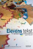 """""""Elevens tekst - et utgangspunkt for skriveopplæring"""" av Dagrun Skjelbred"""