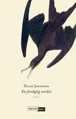 """""""En foreløpig verden"""" av Hilde Johansen"""