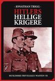 """Hitlers hellige krigere - muslimske frivillige i Waffen-SS"" av Jonathan Trigg"