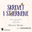 """""""Skrevet i stjernene - iblant trenger skjebnen en liten dytt i riktig retning"""" av Minnie Darke"""