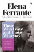 """Those who leave and those who stay"" av Elena Ferrante"